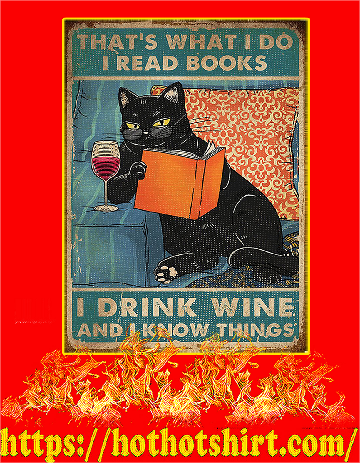 Cat drink wine That's what I do I read book sposter - A4