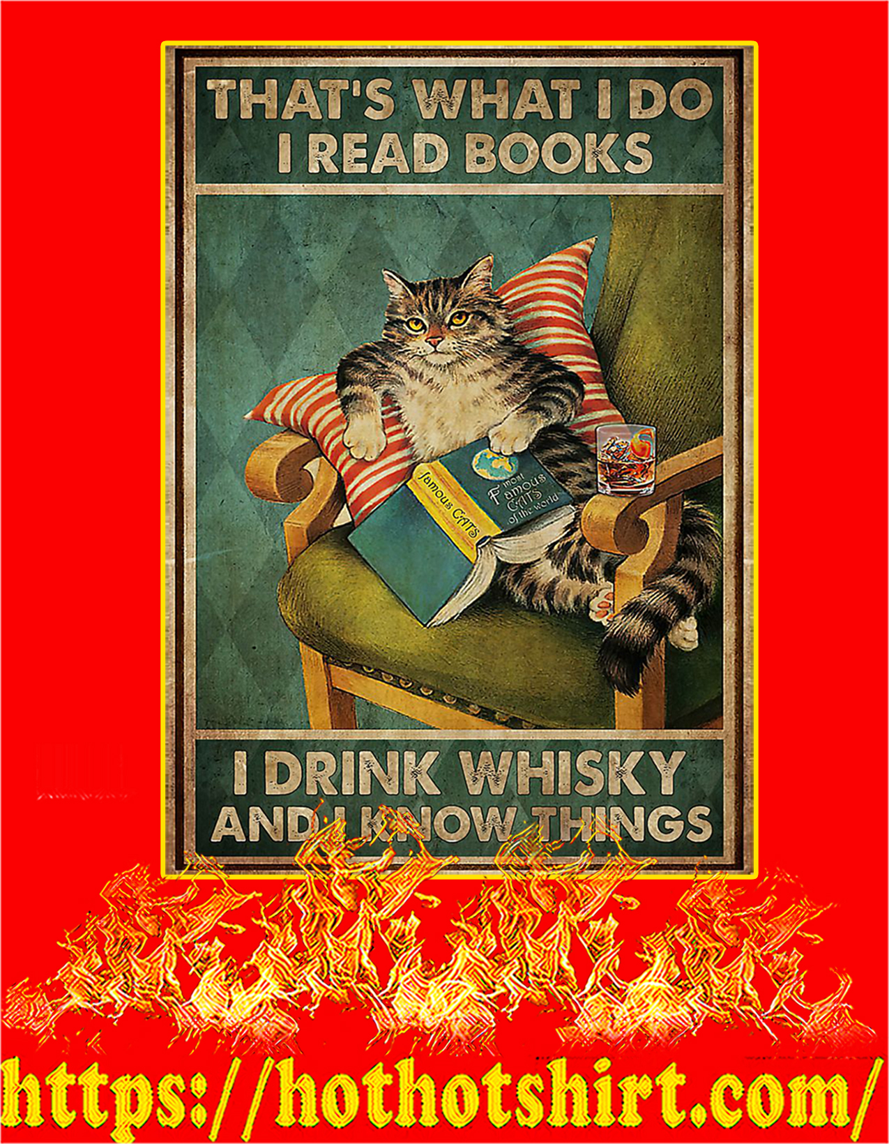 Cat that's what I do I read books I drink whisky and I know things poster - A2