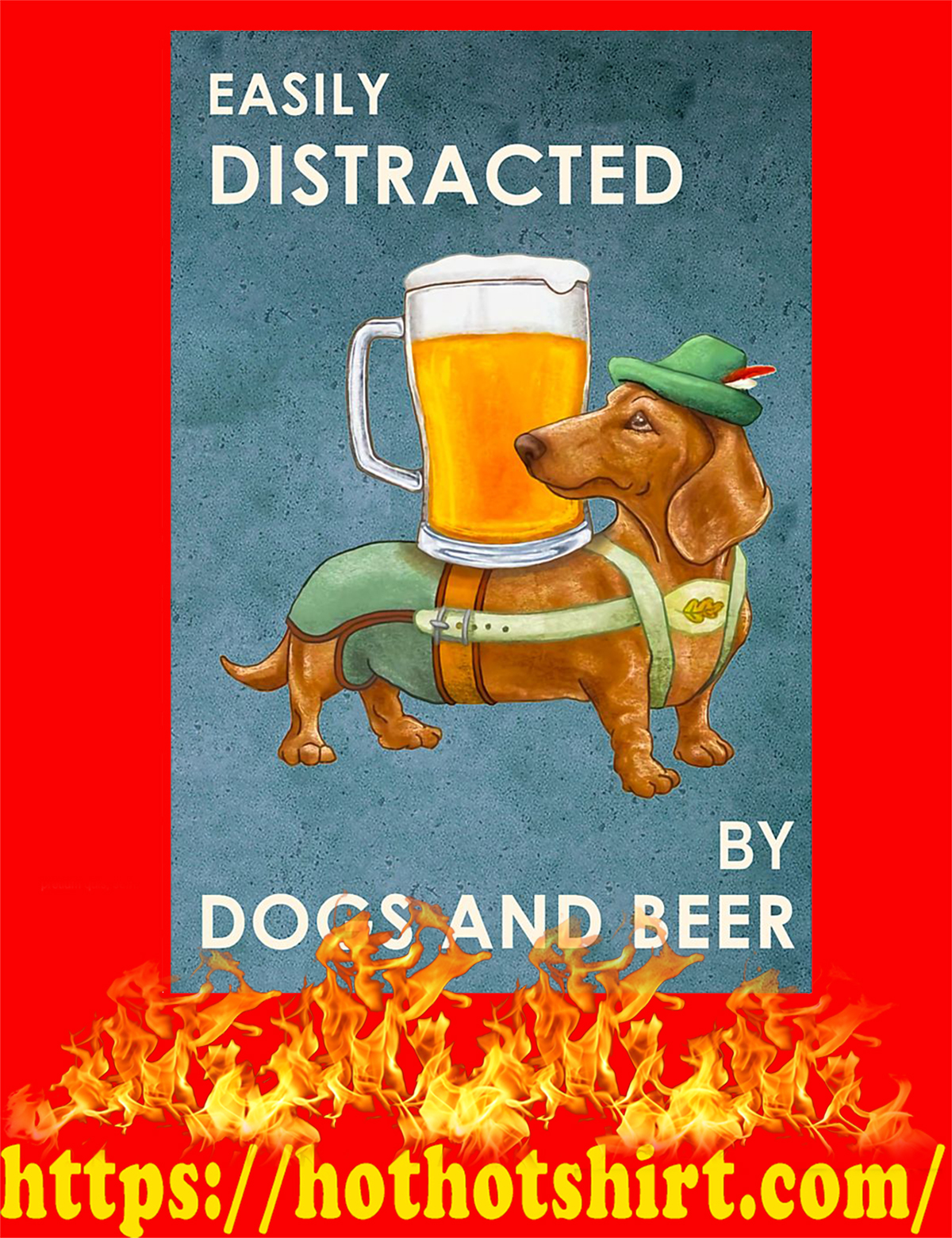 Dachshund Easily distracted by dogs and beer poster - pic 3