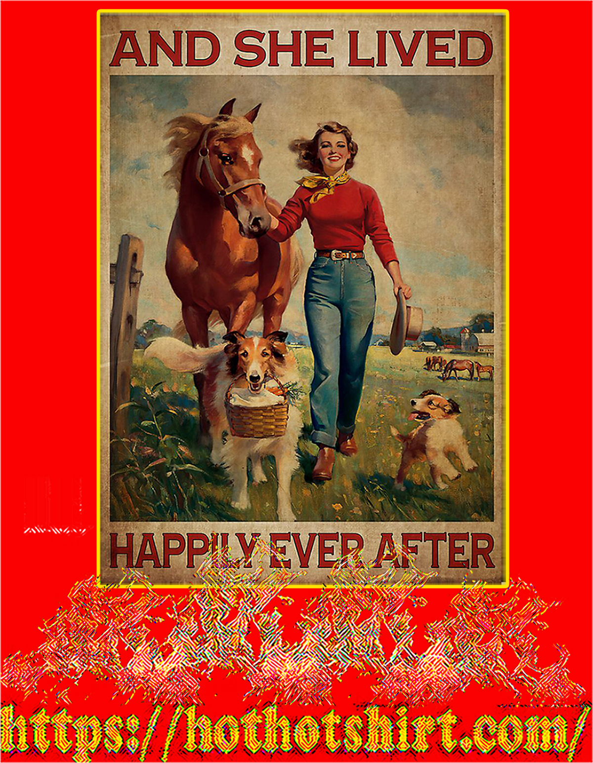 Dog and horse And she lived happily ever after poster - A4