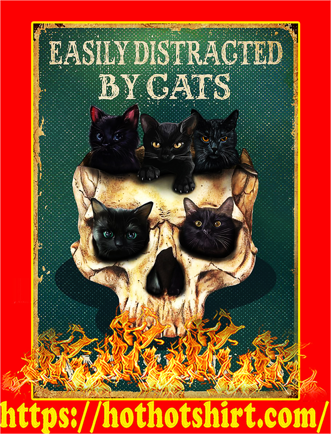 Easily distracted by cats and skulls poster - A3