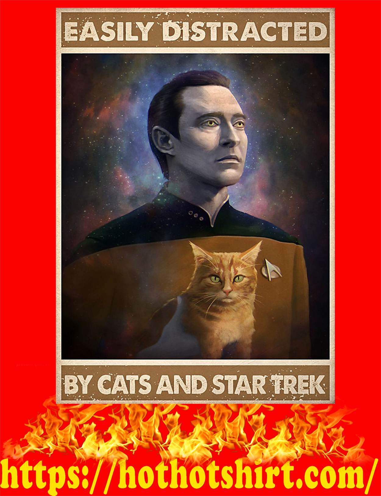 Easily distracted by cats and star trek poster - A3