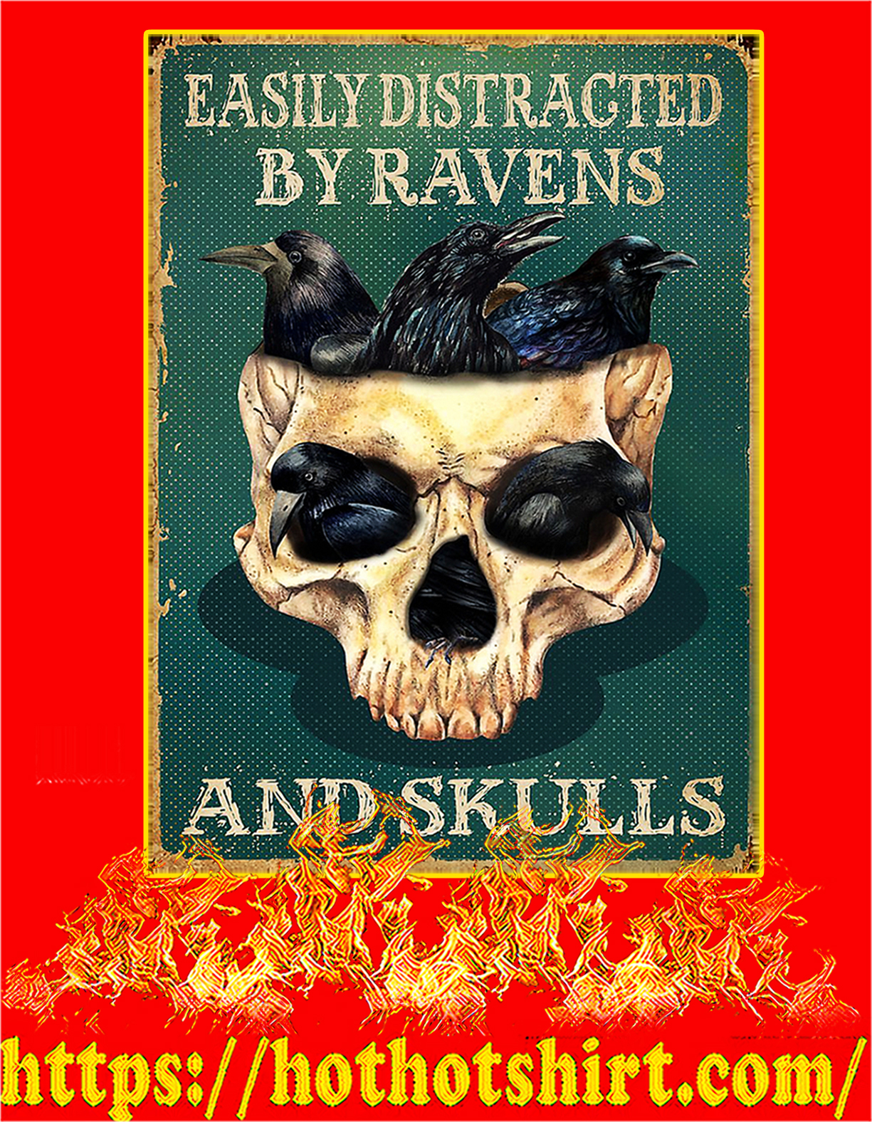 Easily distracted by ravens and skulls poster - A4