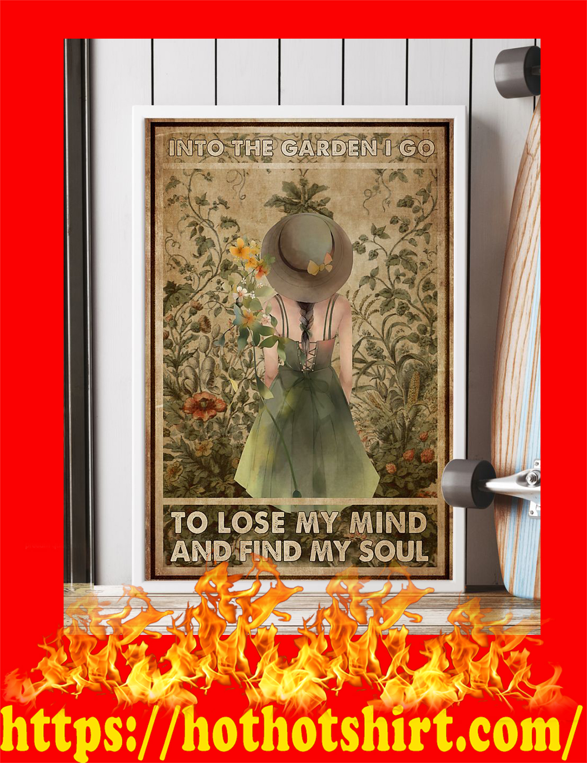 Garden girl Into the garden i go to lose my mind and find my soul poster - pic 3