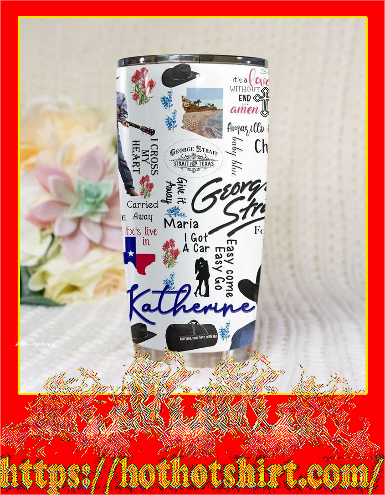 George strait personalize custom name tumbler - detail