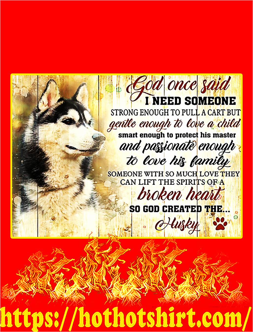 God once said husky poster - A3