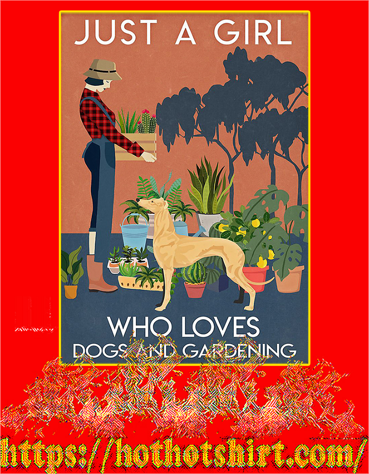 Greyhound Just a girl who loves dogs and gardening poster - A4