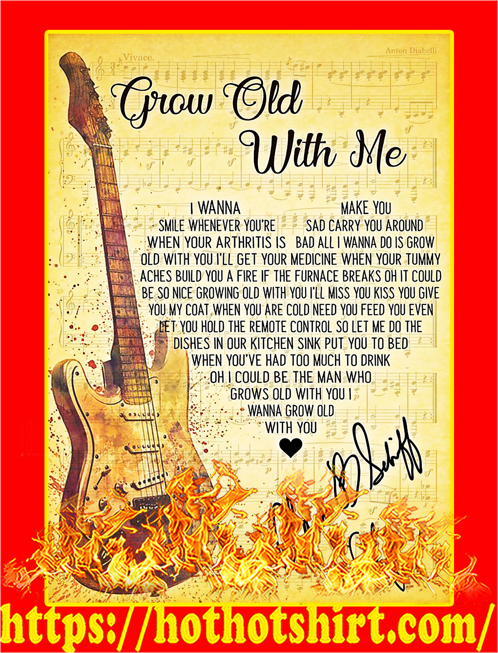 Grow old with me Adam Sandler signature poster