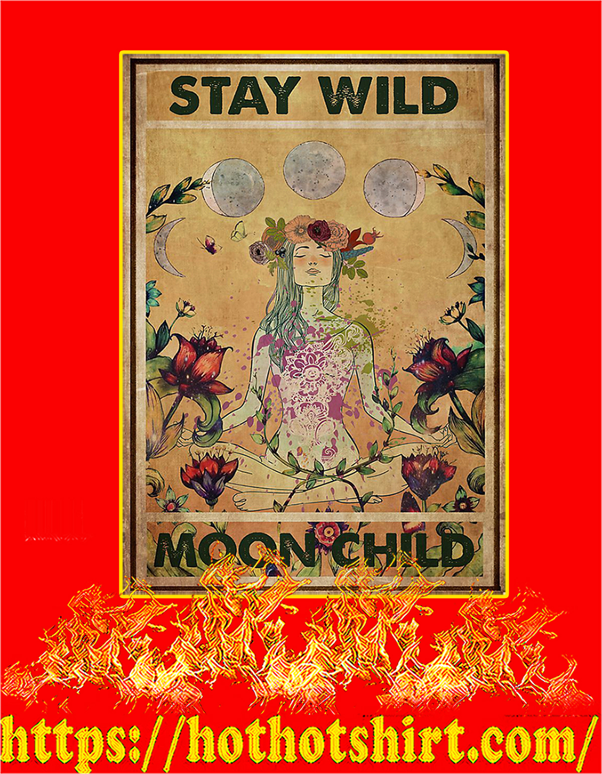 Hippie yoga stay wild moon child poster - A4