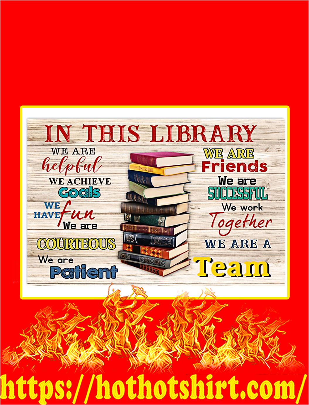 In this library we are a team poster - A4