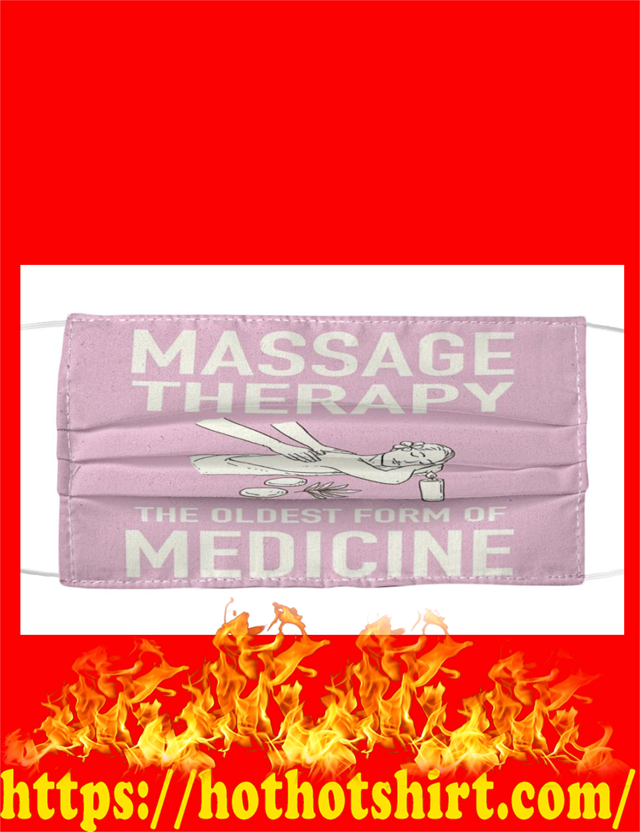Massage therapy the oldest form of medicine face mask - detail