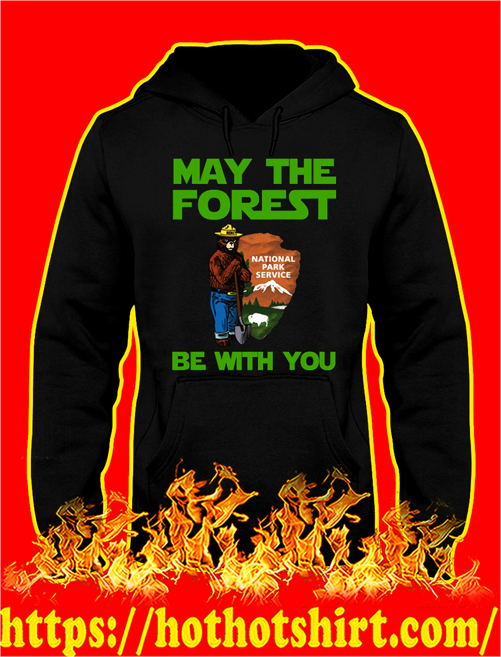 May the forest be with you national park service hoodie