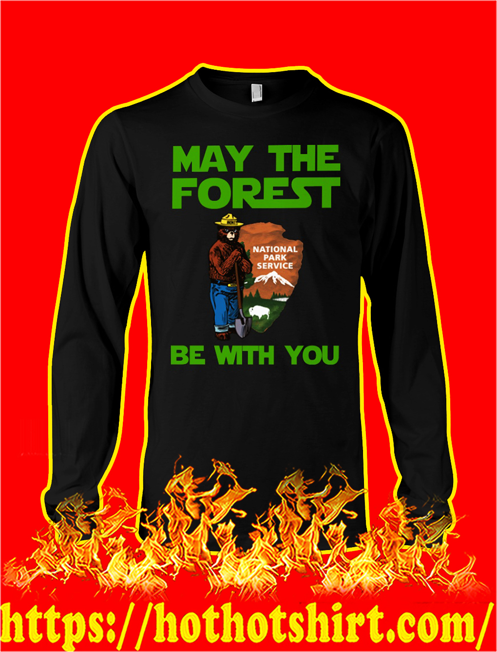 May the forest be with you national park service longsleeve tee