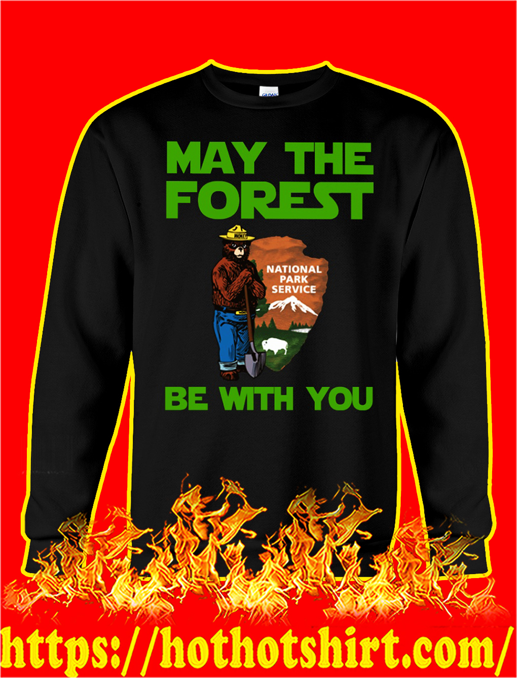 May the forest be with you national park service sweatshirt