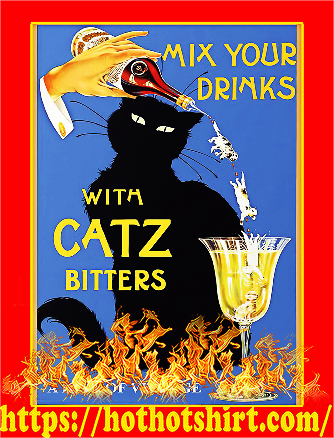 Mix your drinks with catz bitters poster - A2