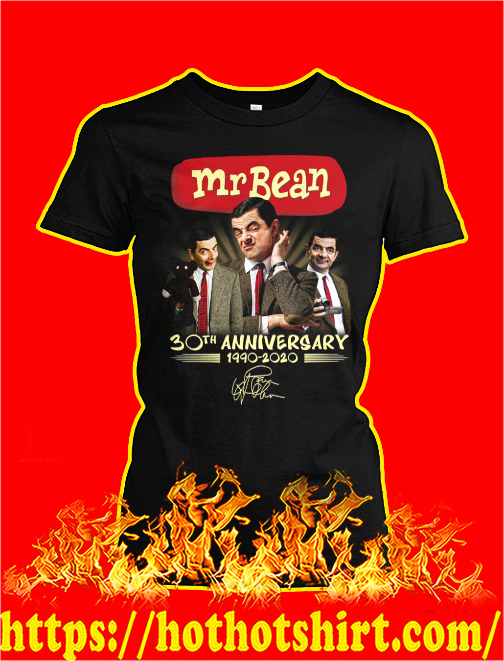 Mr bean 30th anniversary 1990 2020 signature lady shirt