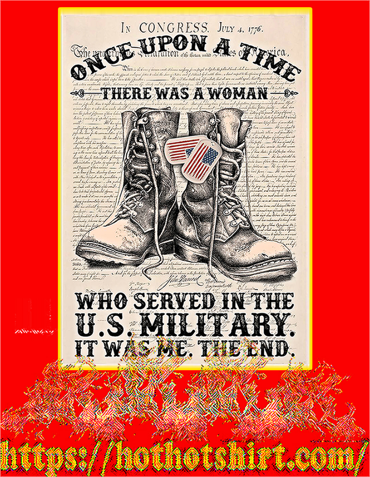Once upon a time There was a woman who served in the us military poster - A4