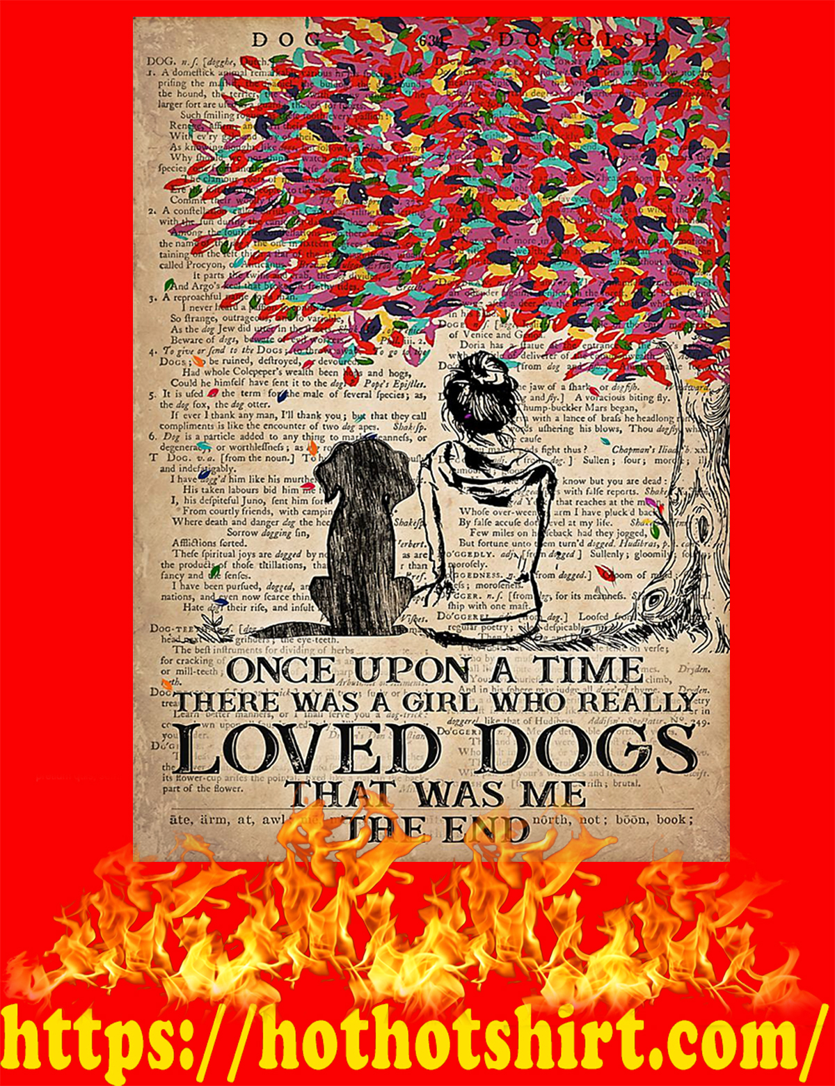 Once upon a time there was a girl who loved dogs poster - A4