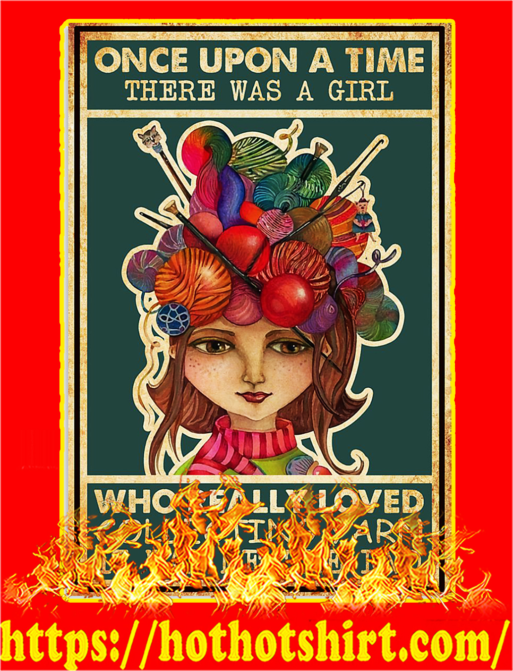 Once upon a time there was a girl who really loved collecting yarn poster - A2