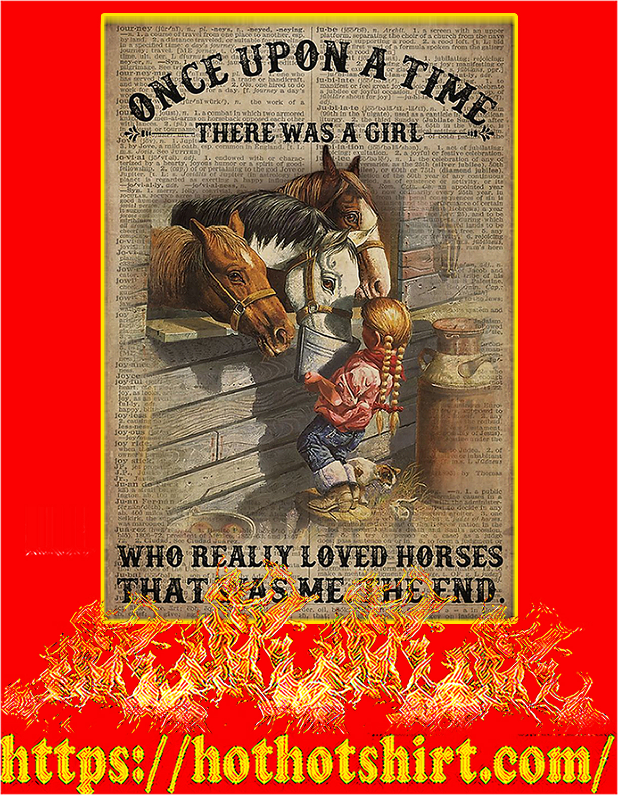 Once upon a time there was a girl who really loved horses poster - A4