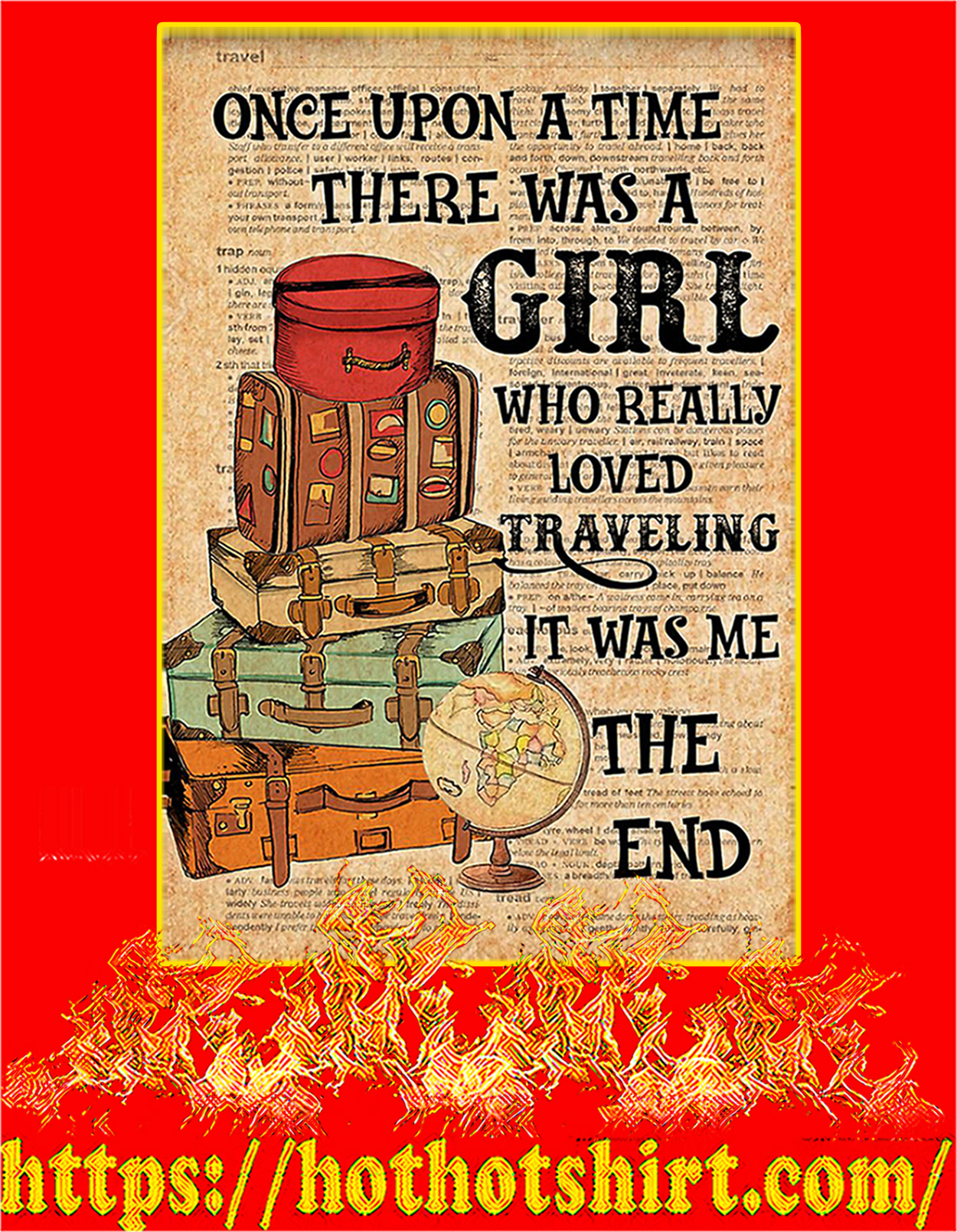 Once upon a time there was a girl who really loved traveling poster - A3