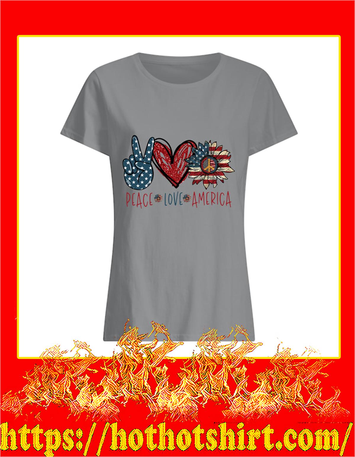 Peace Love America women shirt