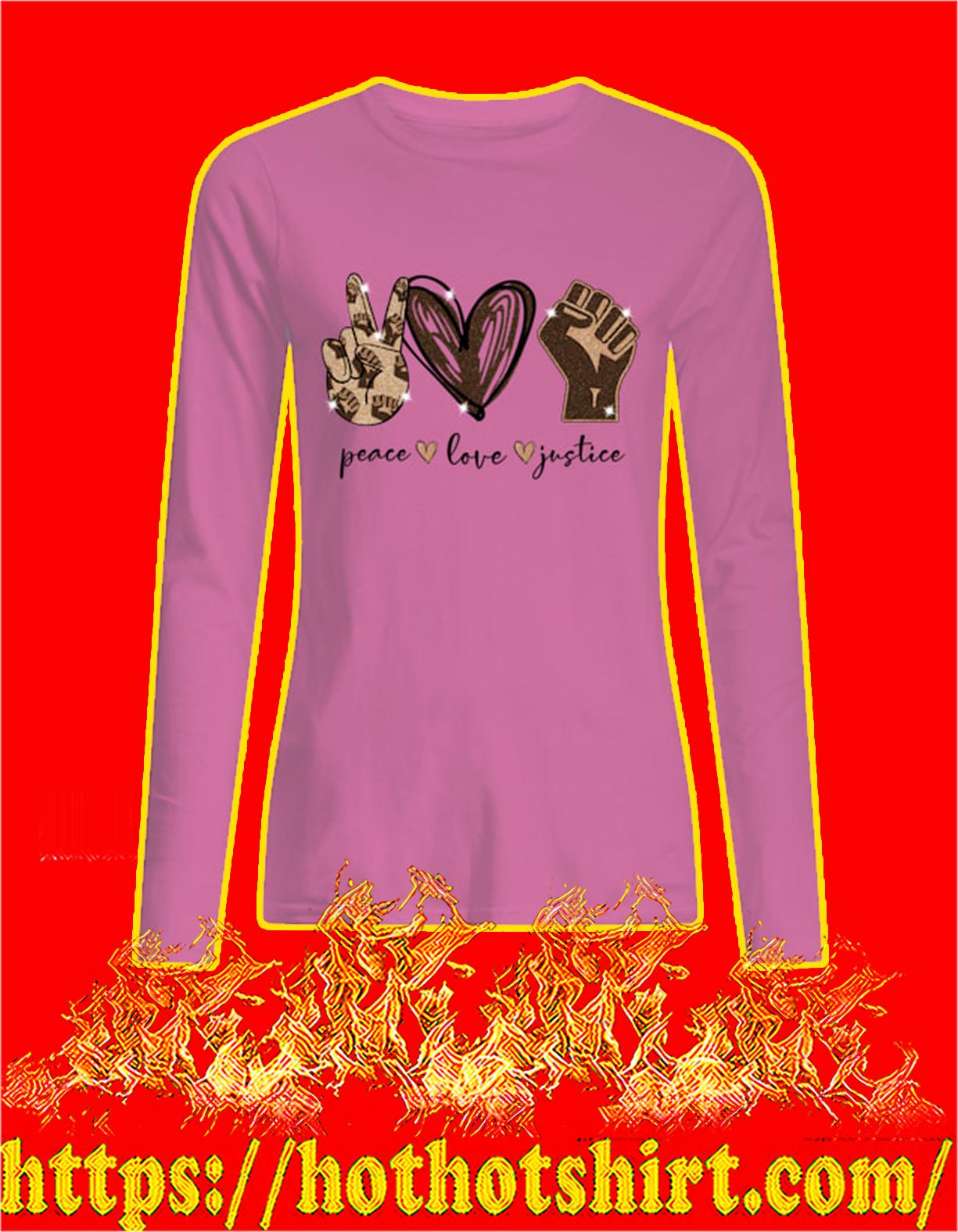 Peace Love Justice Women Sweatshirt