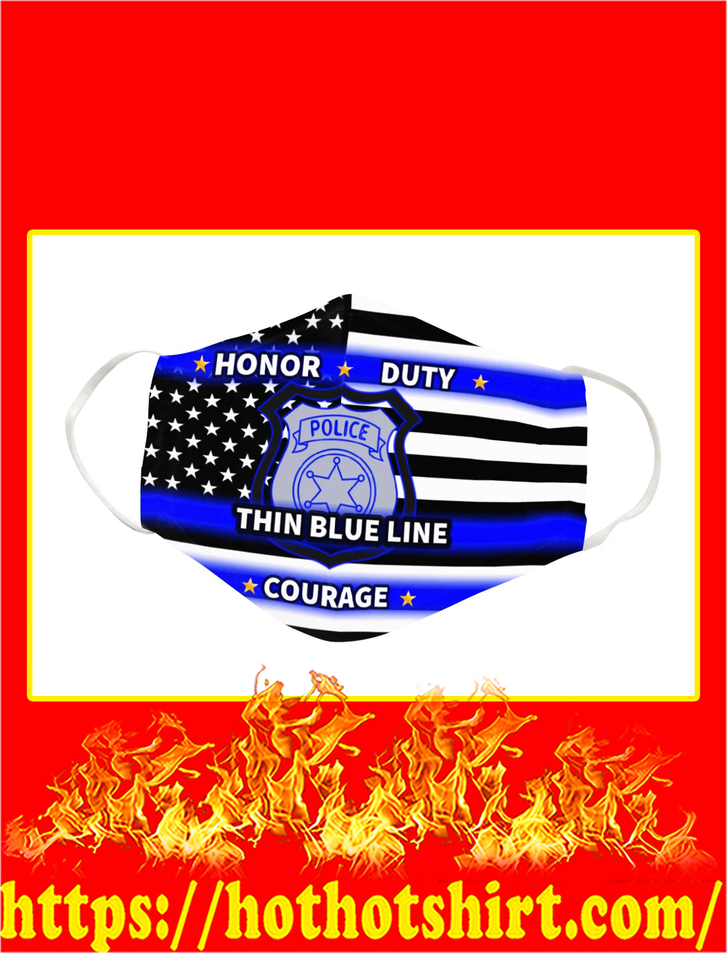 Police thin blue line honor duty courage face mask