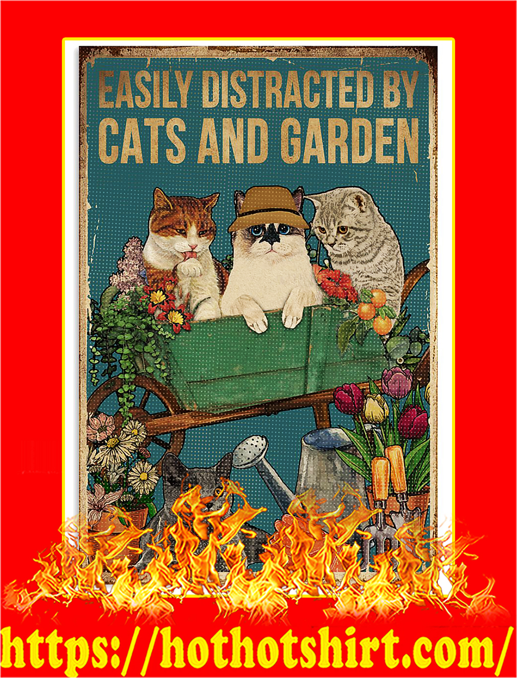 Retro Easily distracted by cats and garden poster- A4