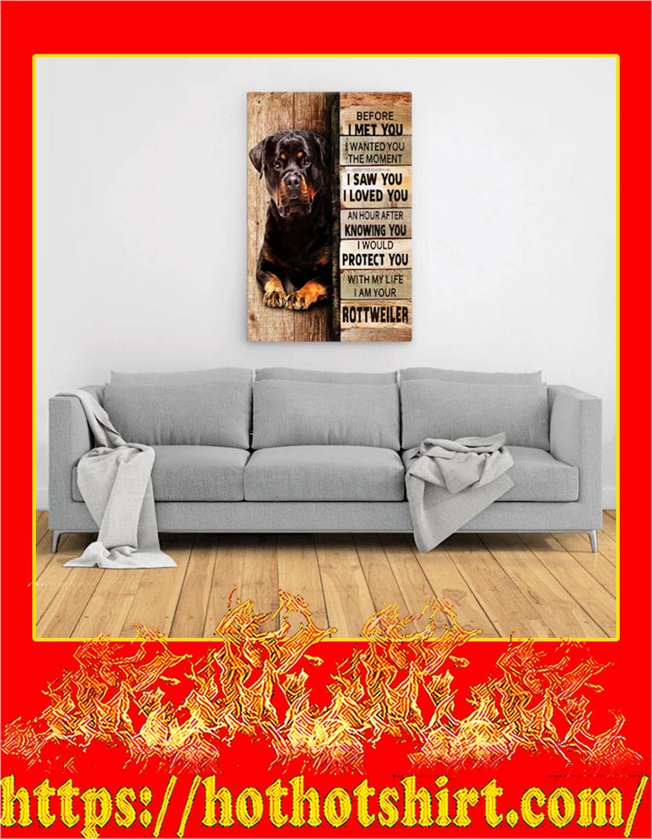 Rottweiler before i met you canvas prints - large size