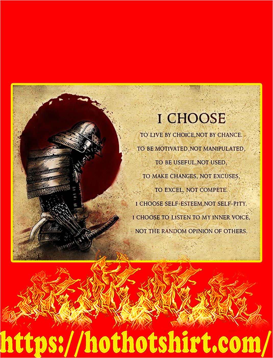 Samurai I choose poster - A3
