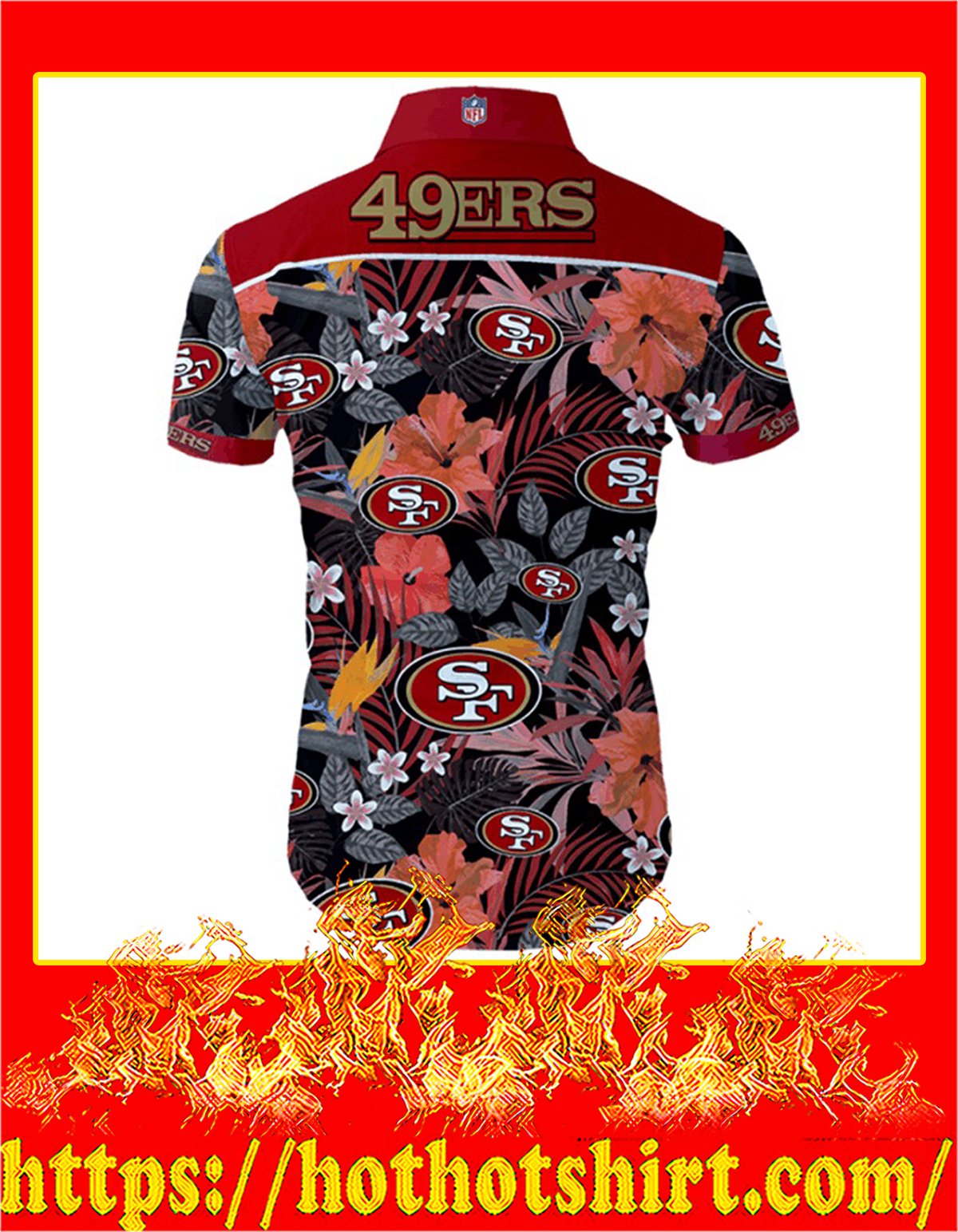 San francisco 49ers hawaiian shirt - back