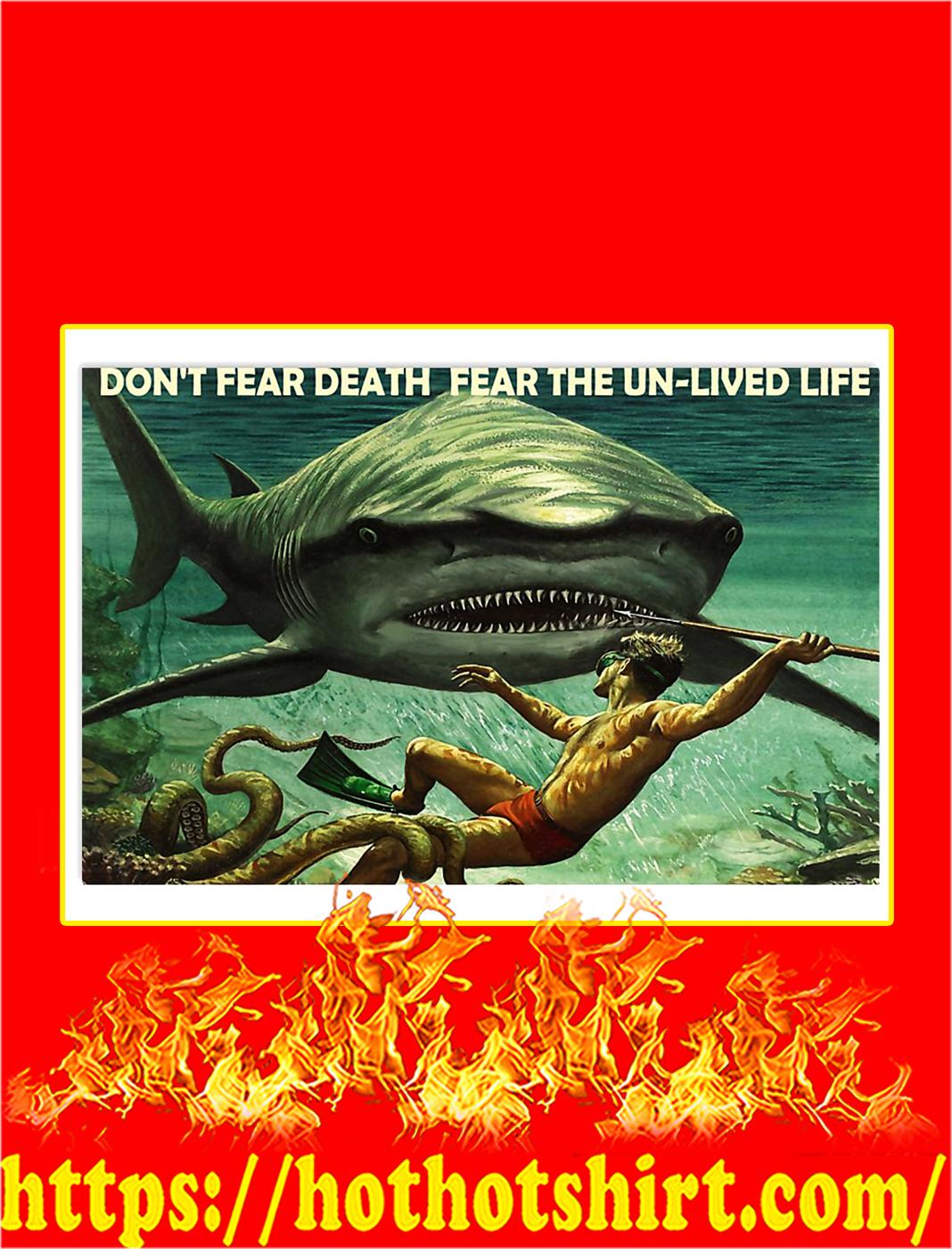 Scuba shark Don't fear death fear the un-lived life poster - A3