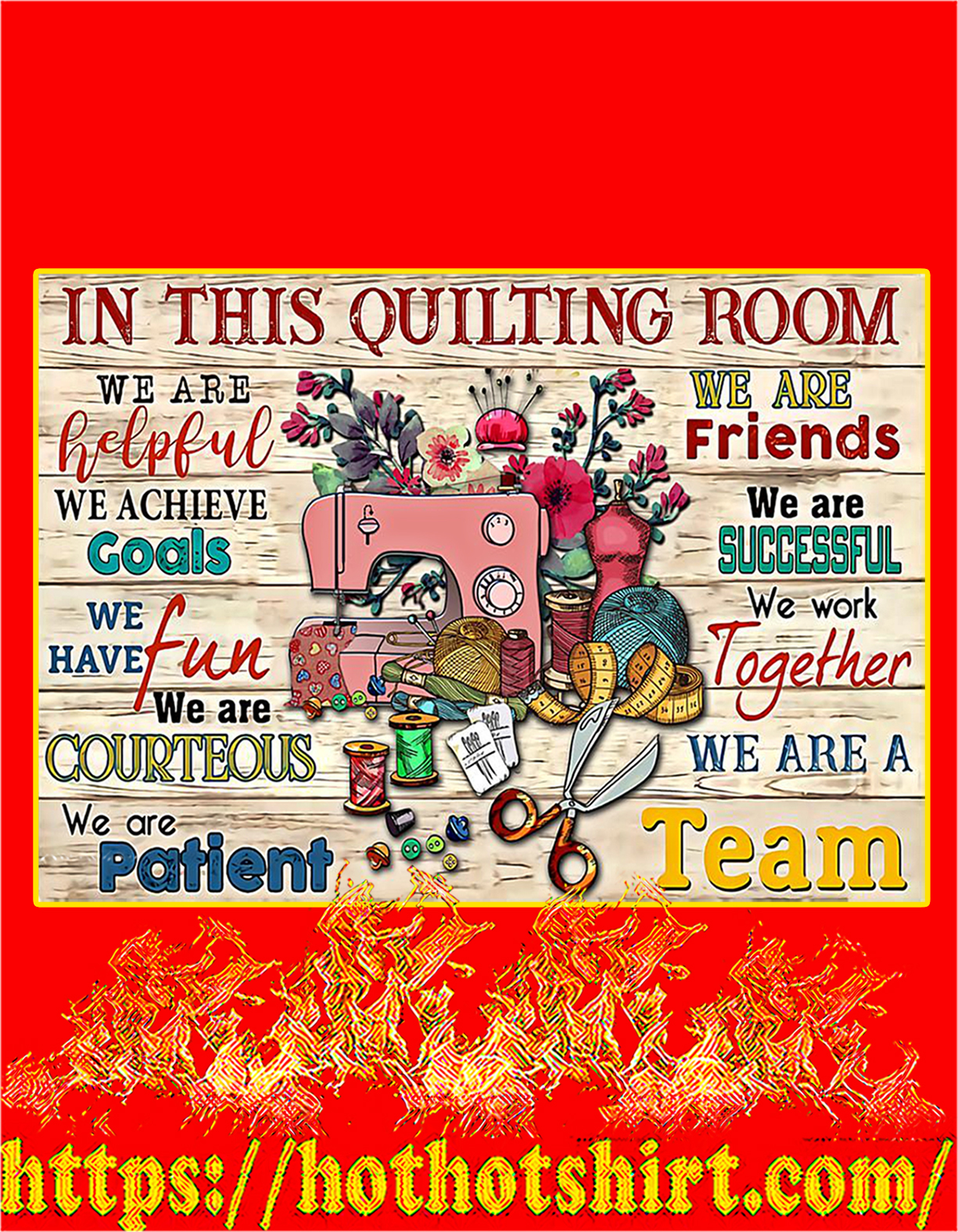 Sewing in this quilting room we are helpful poster - A3