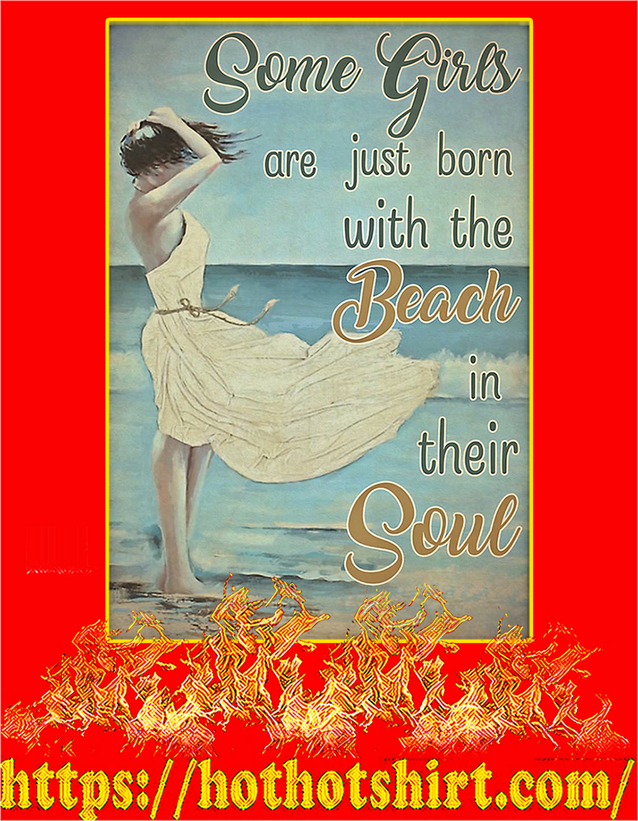 Some girls are just born with the beach in their soul poster - A3