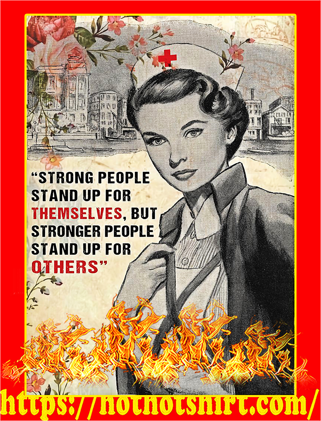 Strong people stand up for themselves nurse poster - A4