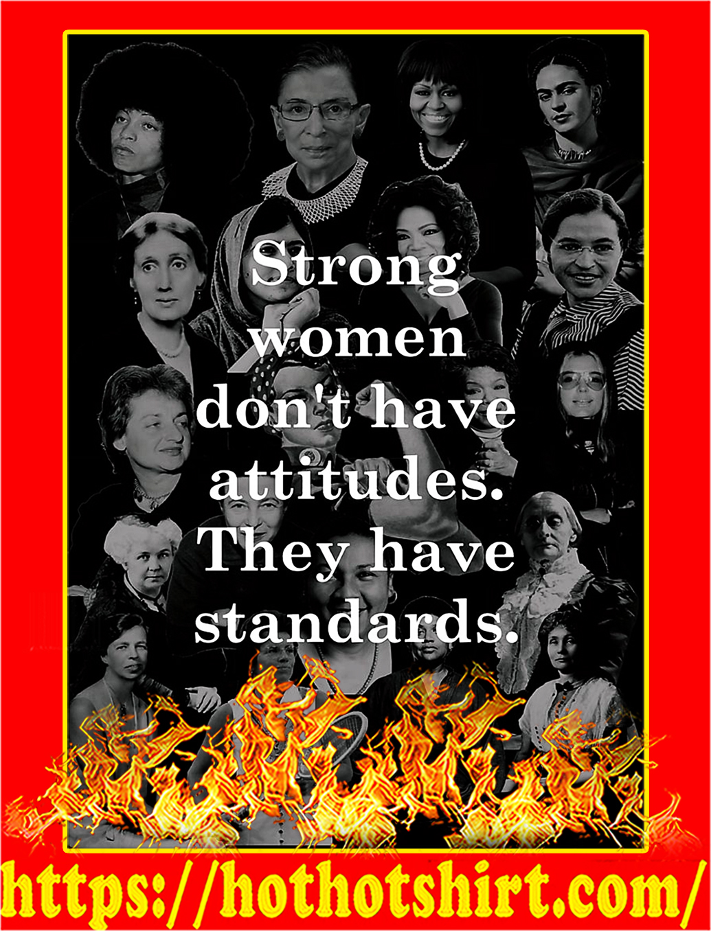 Strong women don't have attitude they have standards poster - A3