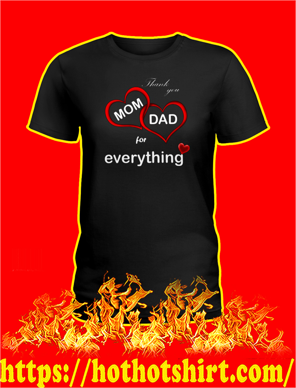 Thank you mom dad for everything lady shirt