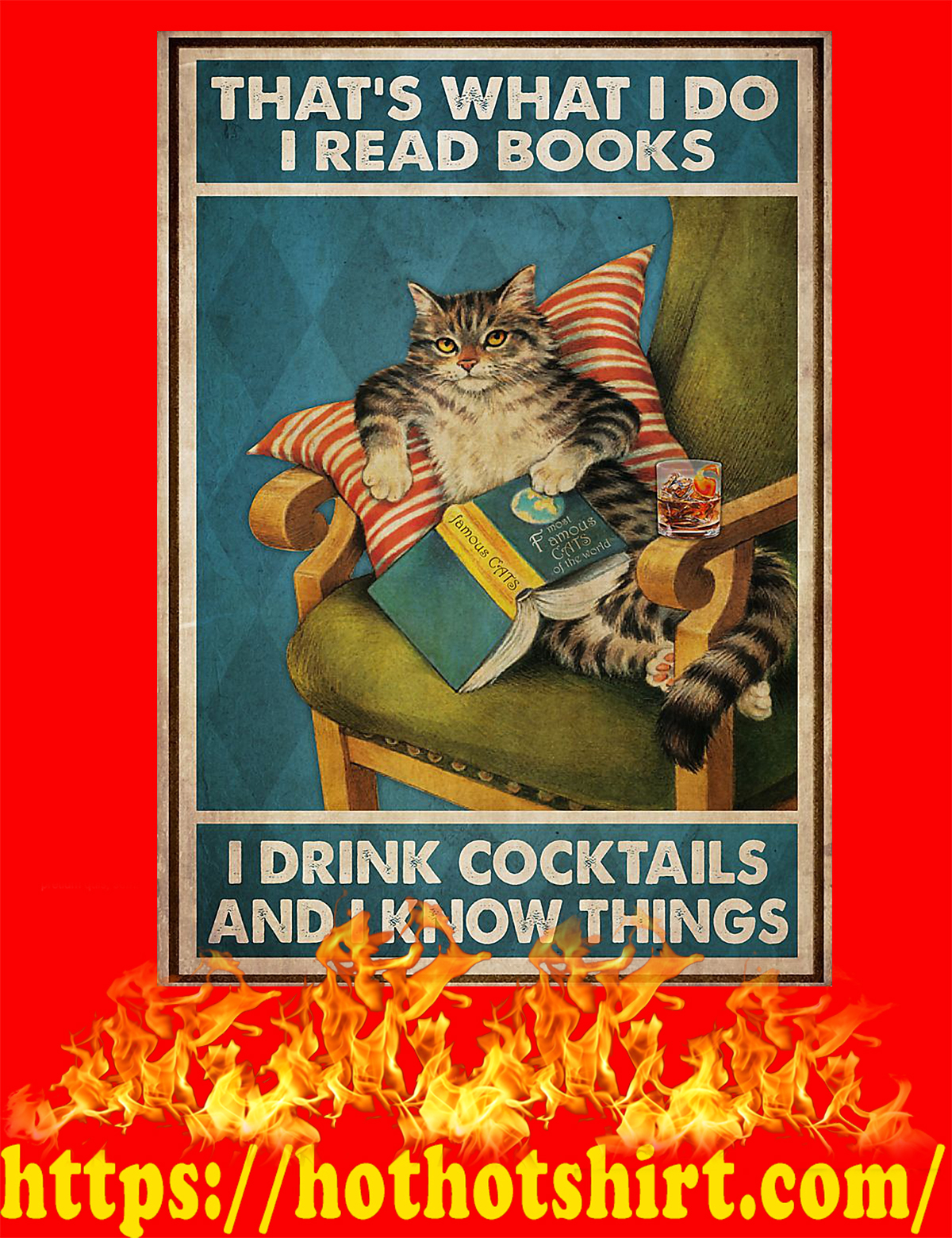 That's what I do I read books I drink cocktails and I know things Cat poster - A4