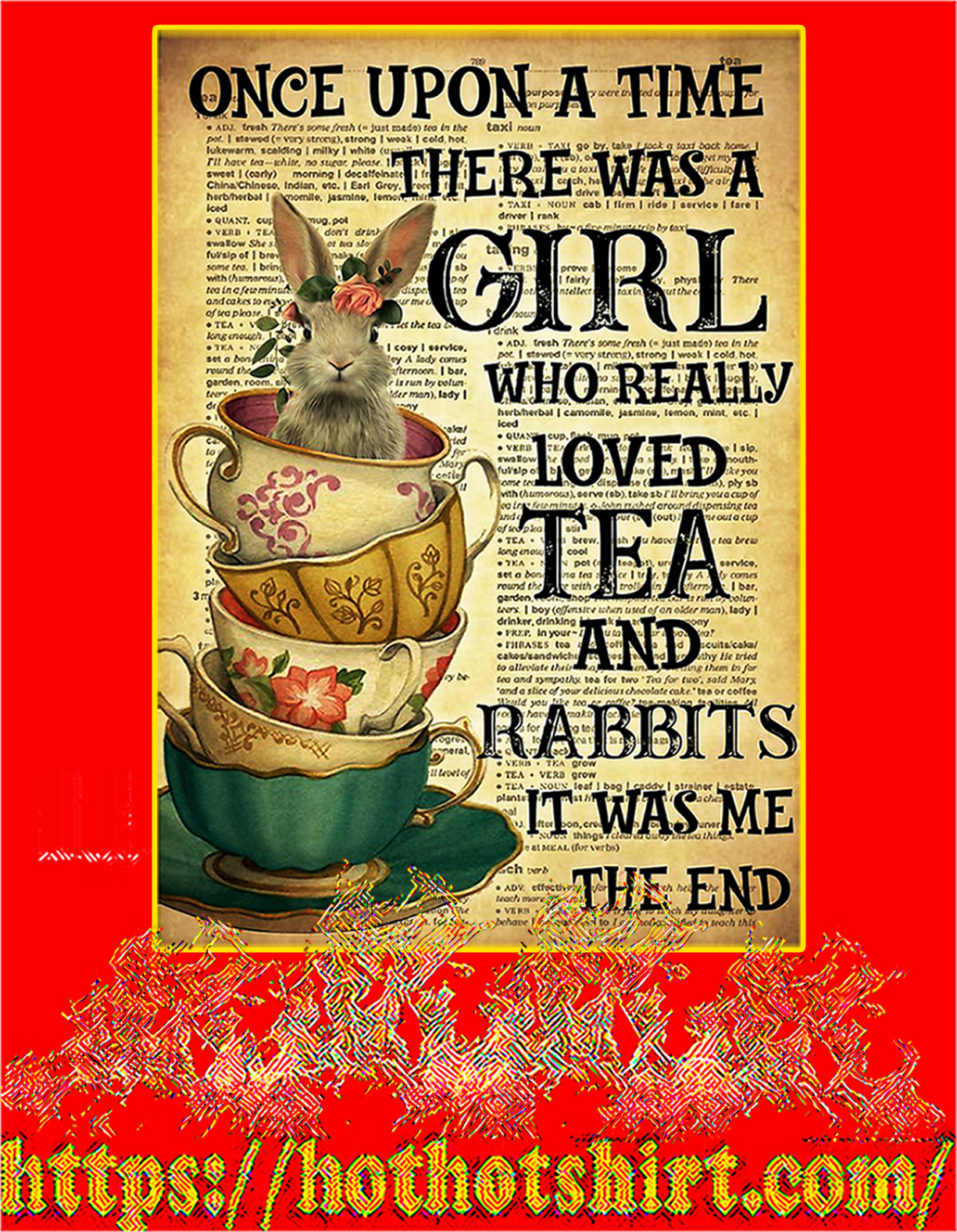 There was a girl who really loved tea and rabbits poster - A4