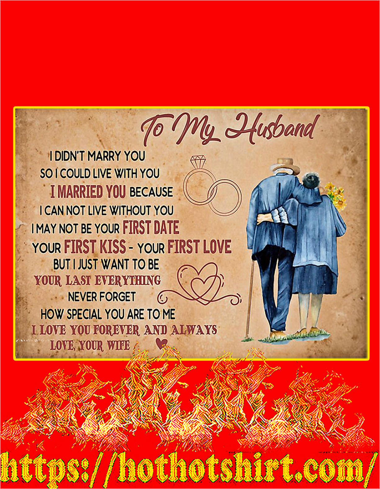 To my husband I didn't marry you poster - A4