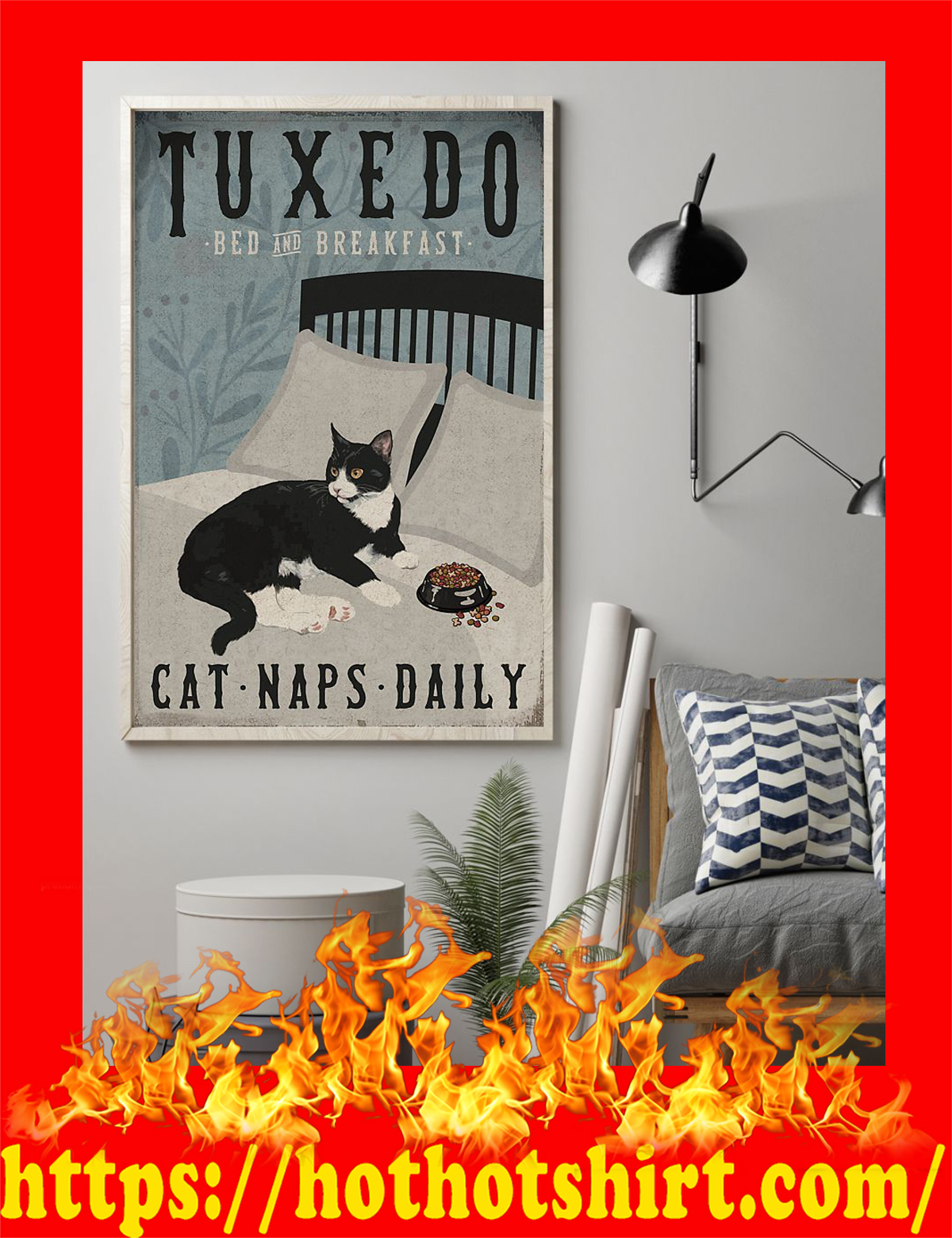 Tuxedo cat bed and breakfast cat naps daily poster - pic 2