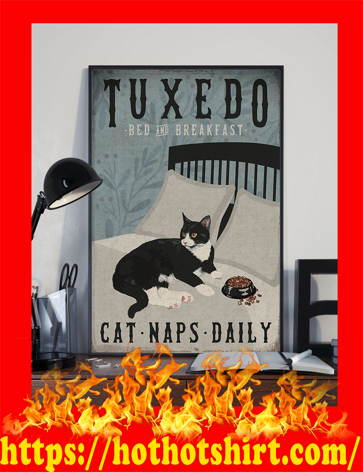 Tuxedo cat bed and breakfast cat naps daily poster - pic 3