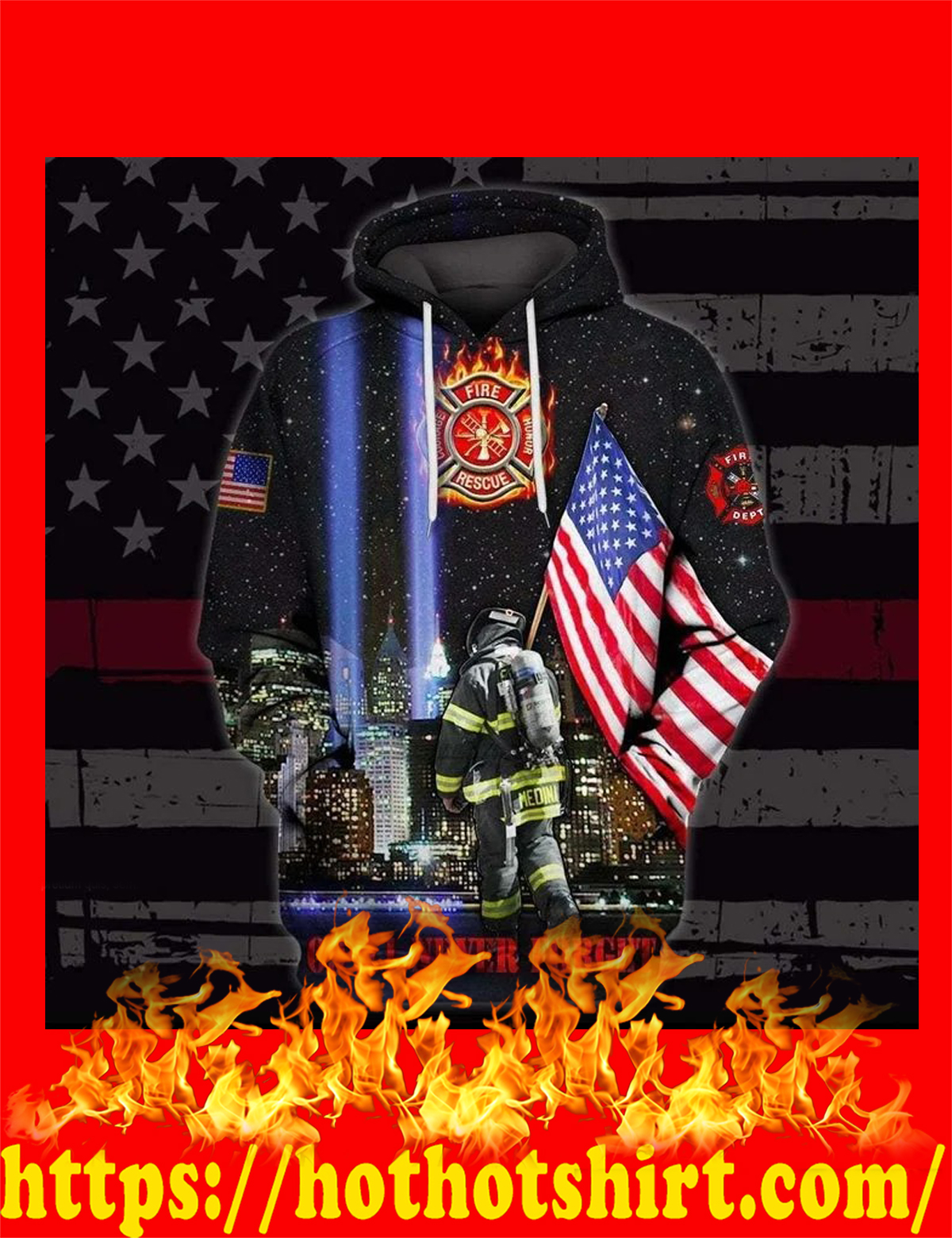 US firefighters 09 11 never forget all over printed hoodie