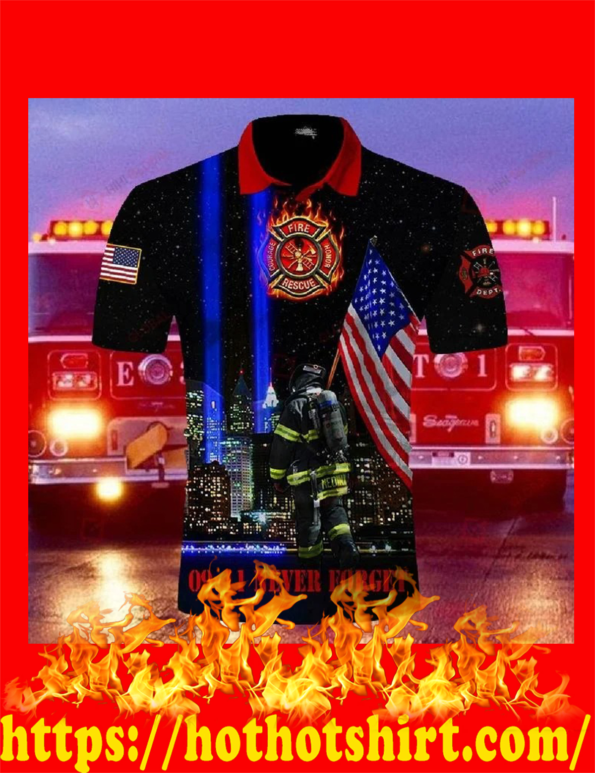 US firefighters 09 11 never forget all over printed polo shirt