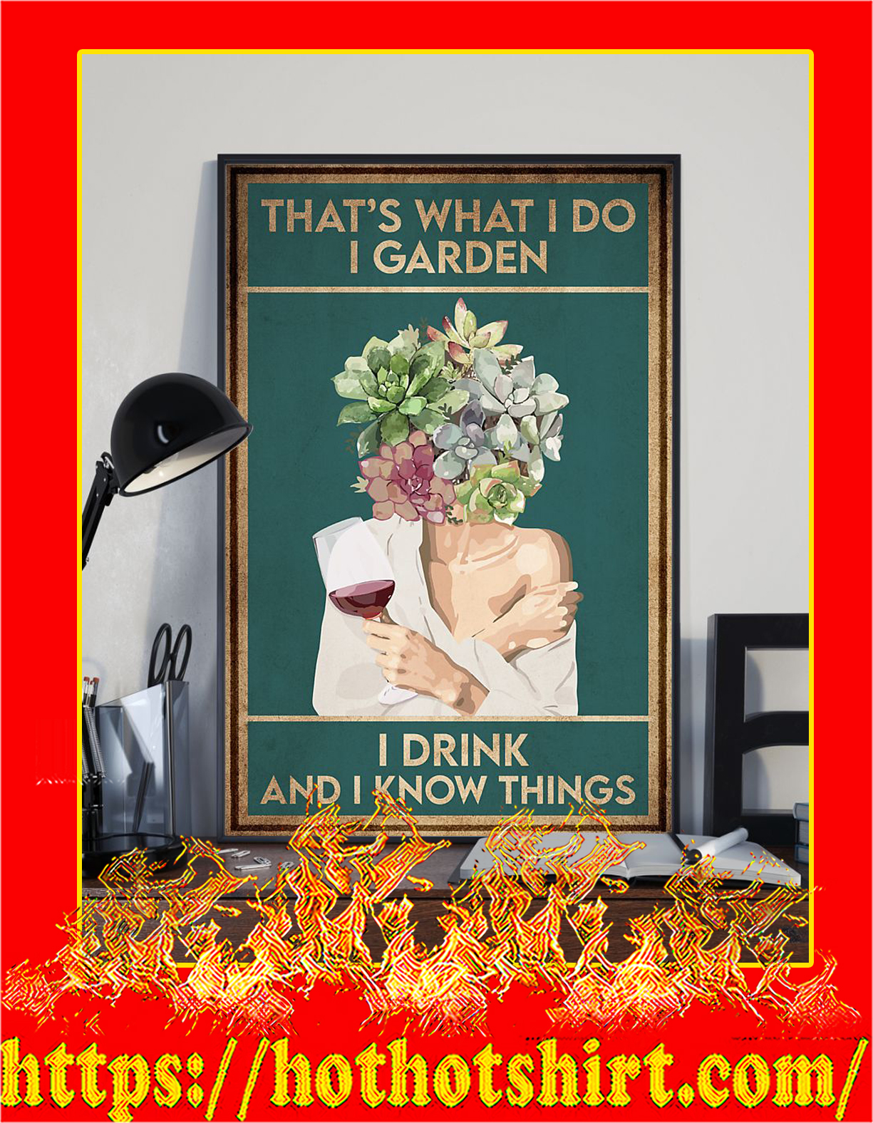 Wine that's what i do i garden i drink and i know things poster - Pic 3