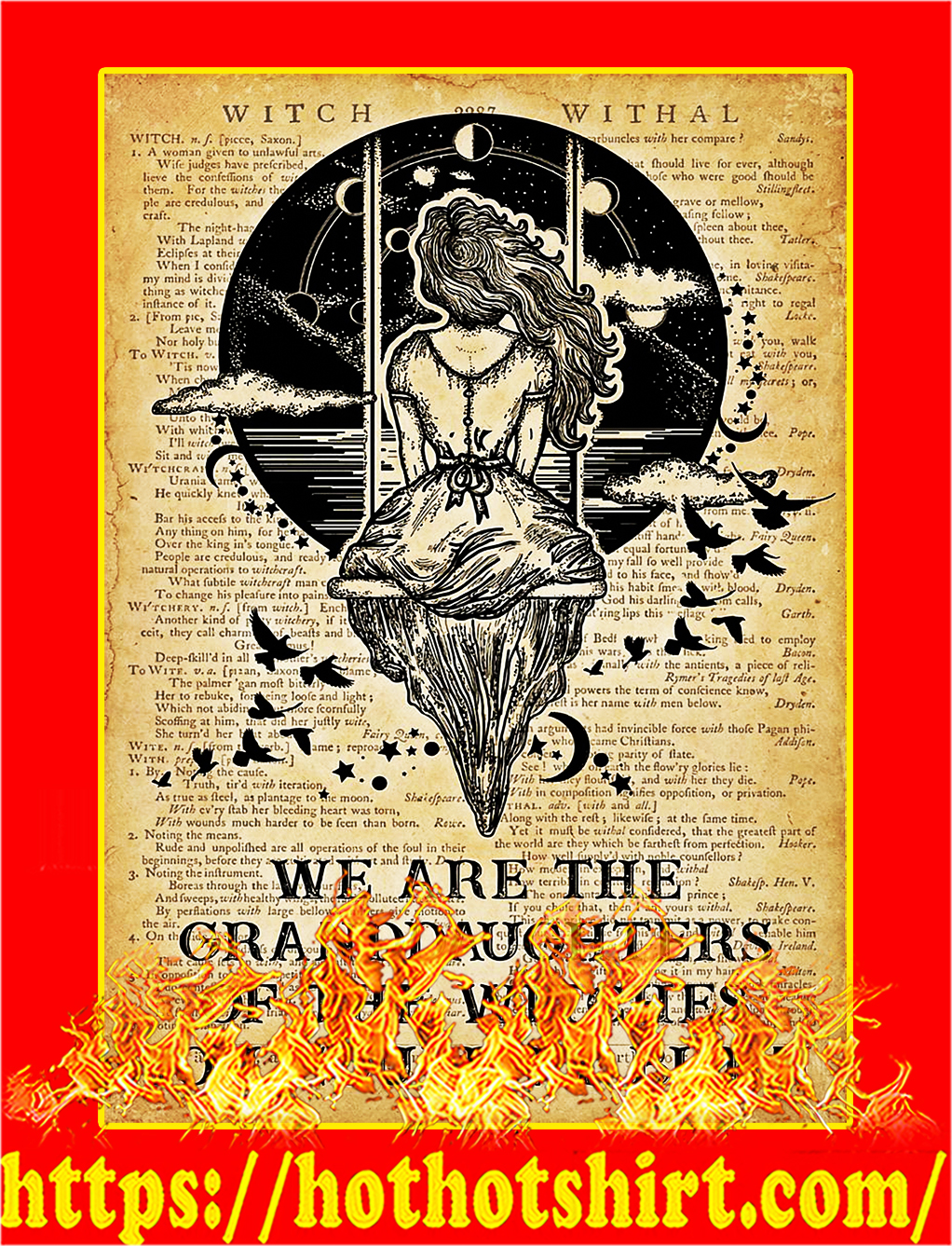 Witch We are the granddaughters of the witches you couldn't burn poster - A3