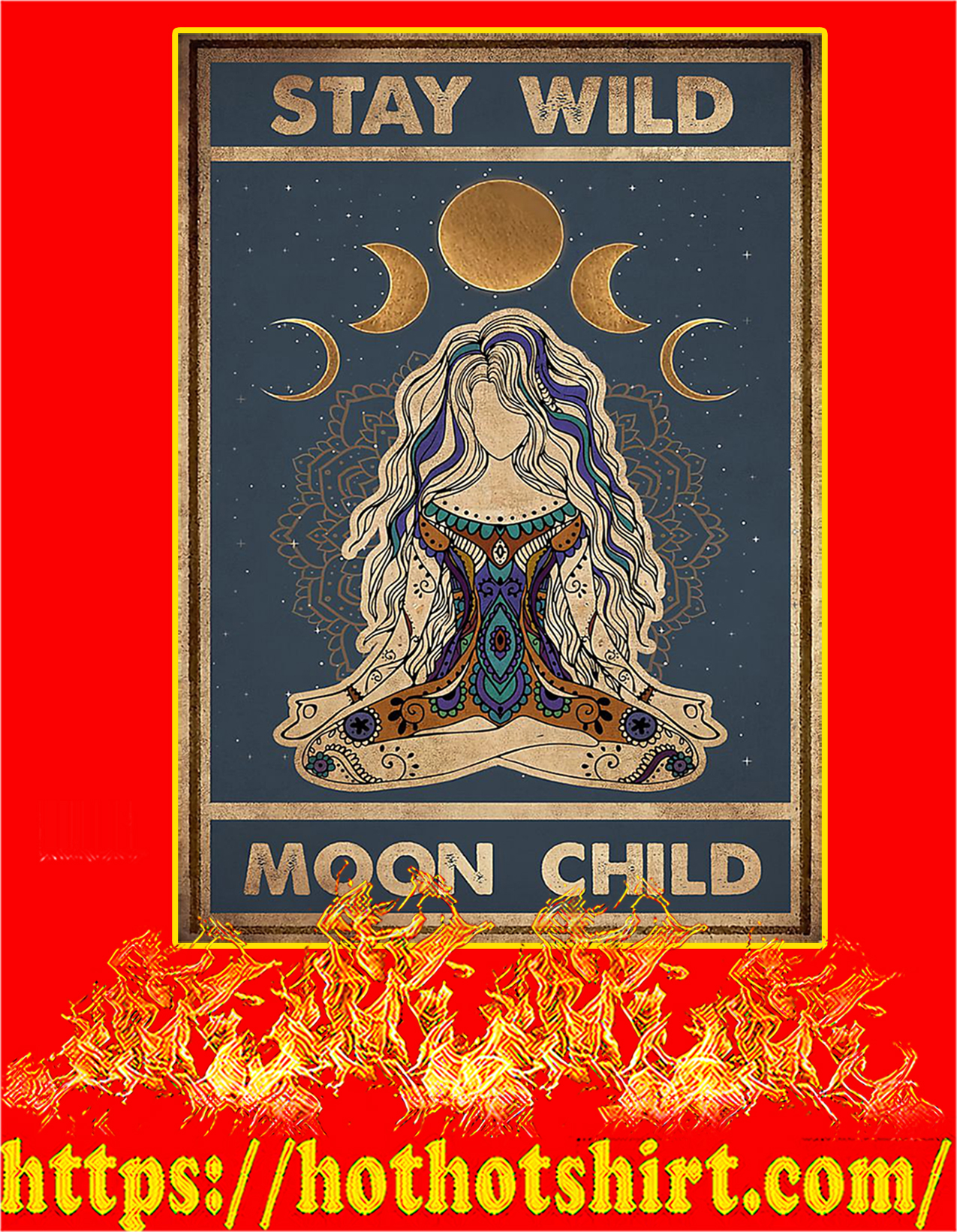 Yoga stay wild moon child poster - A2
