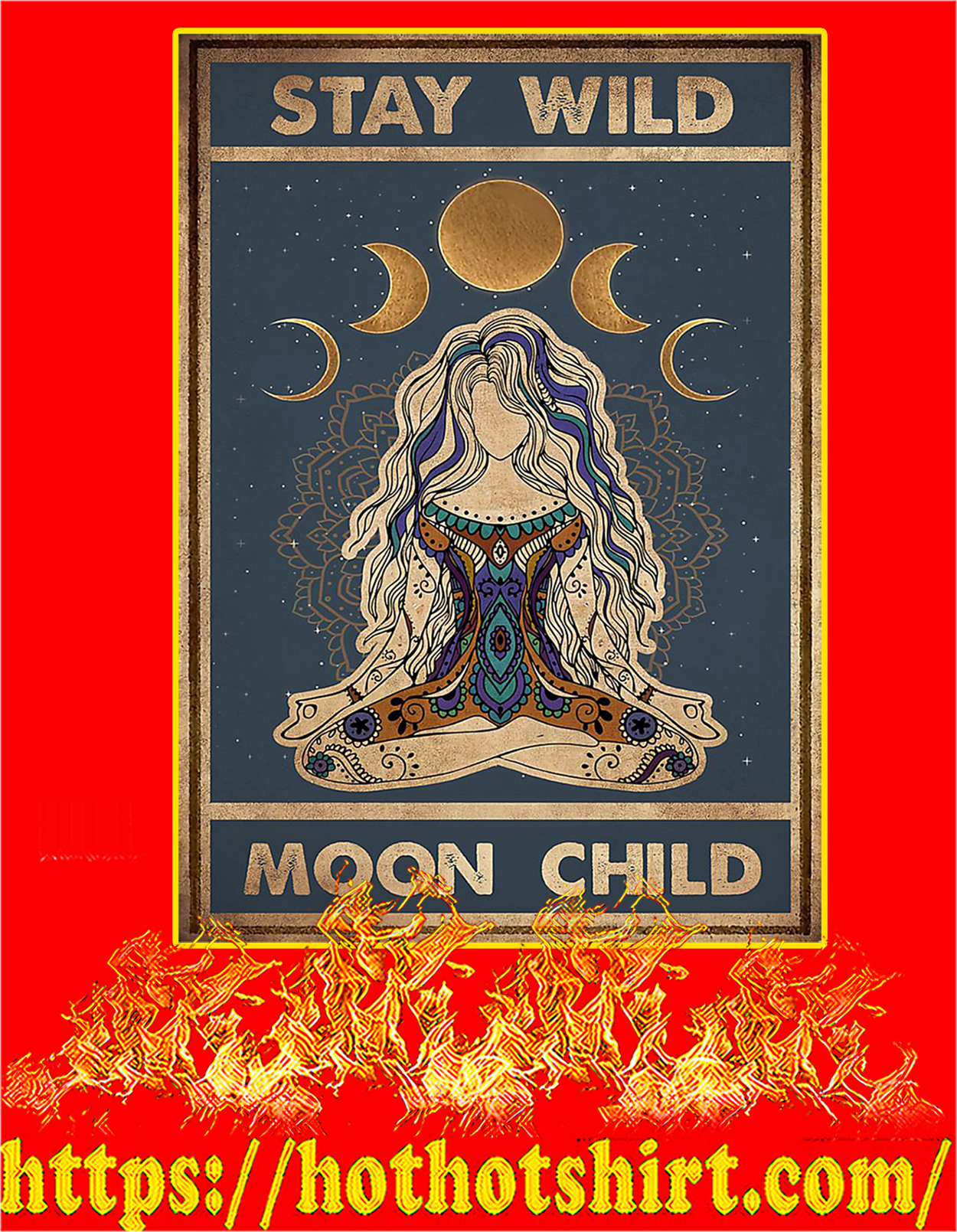 Yoga stay wild moon child poster - A3