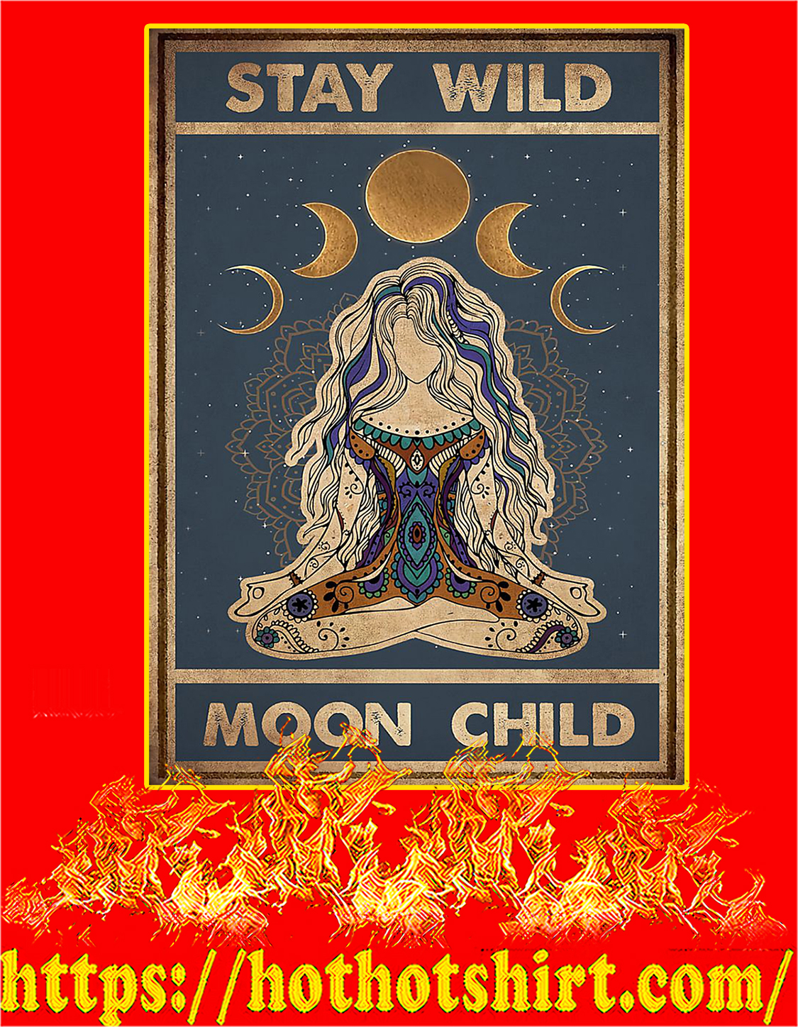 Yoga stay wild moon child poster - a4